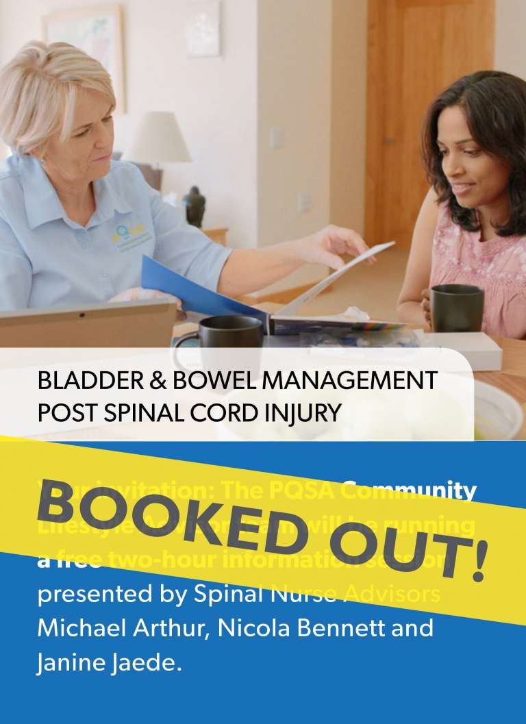 PQSA Education Session - Bladder & Bowel Management post Spinal Cord Injury SORRY, BOOKED OUT